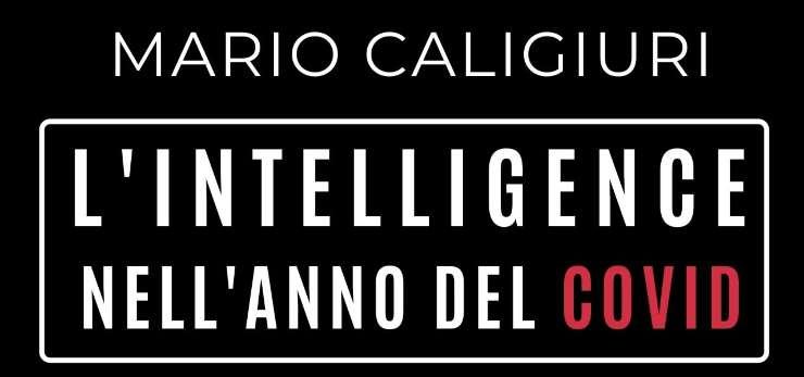 L'intelligence nell'anno del Covid, Mario Caligiuri
