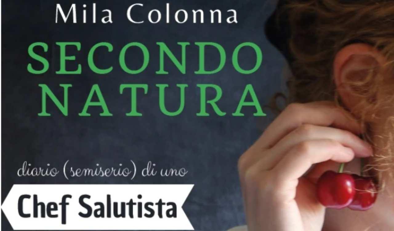 Mila Colonna, Seconda Natura